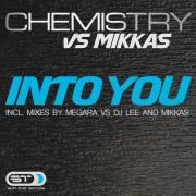 CHEMISTRY VS. MIKKAS – Into you