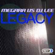MEGARA VS DJ LEE – Legacy
