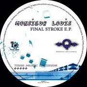 MONISEUR LOUIS – Final Stroke EP