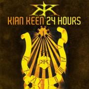 KIAN KEEN – 24 hours