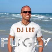 DJ LEE – Fugly