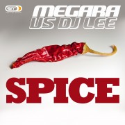 MEGARA VS DJ LEE – Spice