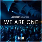 MEGARA VS DJ LEE – We are one