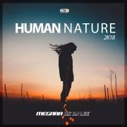 MEGARA VS DJ LEE – Human Nature 2K18