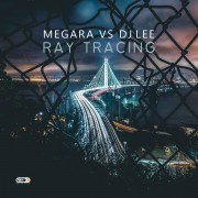 MEGARA VS DJ LEE – Ray Tracing
