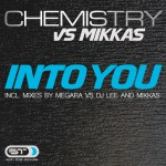 CHEMISTRY VS. MIKKAS – Into you