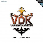 VAN DER KARSTEN – Beat the drums