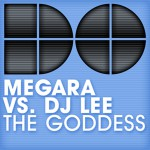 MEGARA VS DJ LEE – The goddess