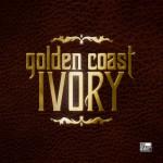 GOLDEN COAST – Ivory