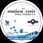 MONISEUR LOUIS – Final Stroke EP