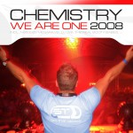 CHEMISTRY – We are one 2008