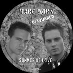 MARK KORN vs DJ SQUARED – Summer of Love