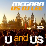 MEGARA VS DJ LEE – U and US