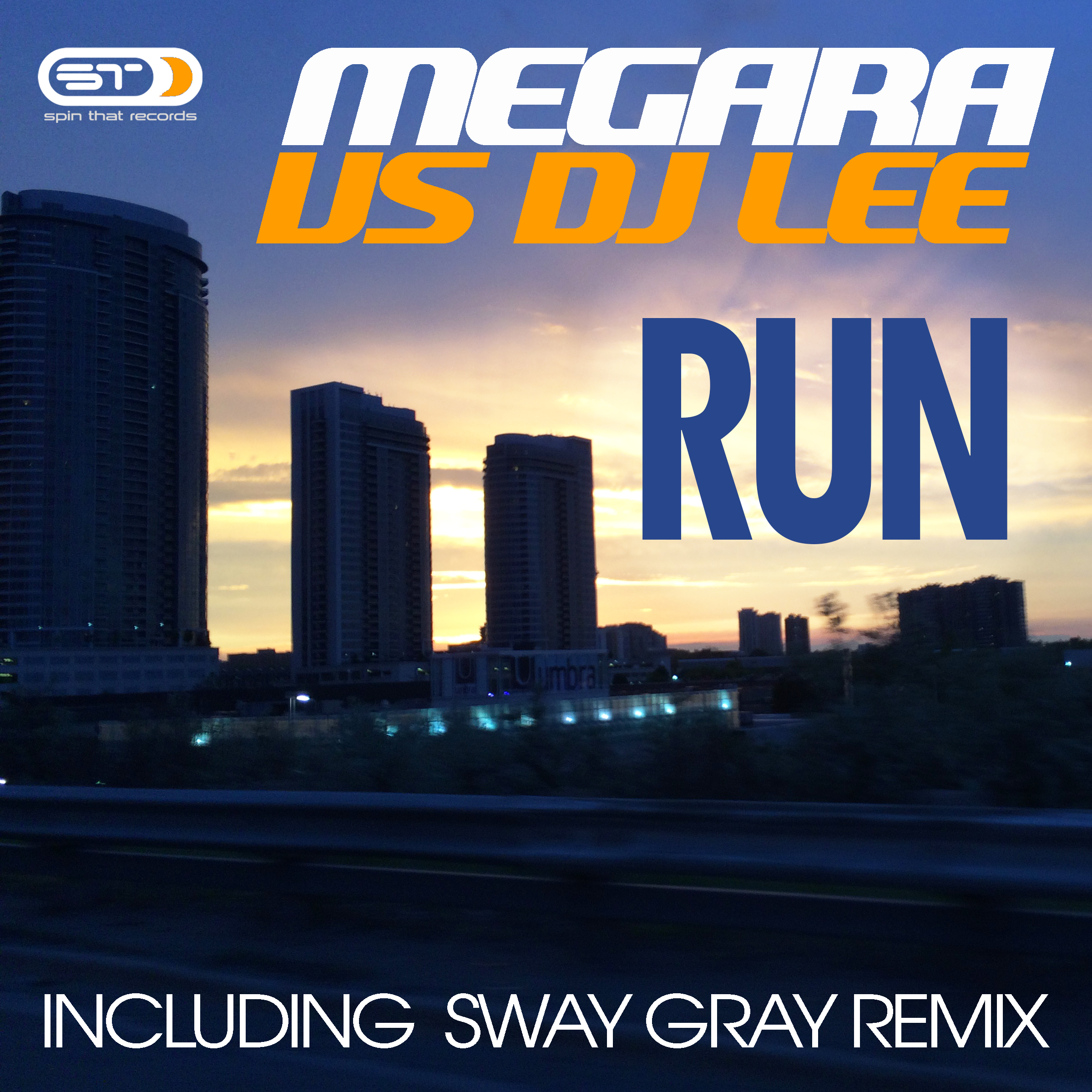 MEGARA VS DJ LEE – Run