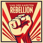 VAN DER KARSTEN – Rebellion