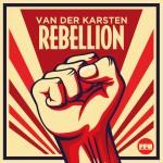 VAN DER KARSTEN – Rebellion